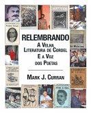 Relembrando-A Velha Literatura de Cordel E a Voz DOS Poetas