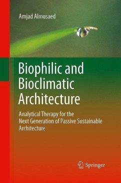Biophilic and Bioclimatic Architecture - Almusaed, Amjad