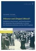 Diktatur und (Doppel-)Moral?