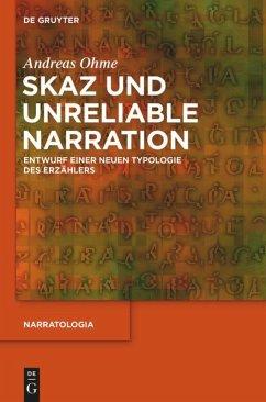 Skaz und Unreliable Narration - Ohme, Andreas