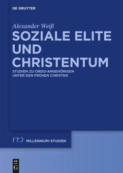 Soziale Elite und Christentum - Weiß, Alexander