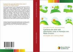 Carbono do solo sob diferentes usos e manejos em Mato Grosso
