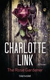 The Rose Gardener (eBook, ePUB)