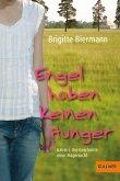 Engel haben keinen Hunger (eBook, ePUB)