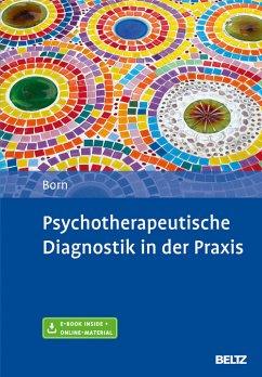 Psychotherapeutische Diagnostik in der Praxis (eBook, PDF) - Born, Kai