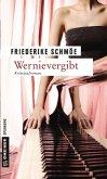Wernievergibt / Kea Laverde Bd.5 (Mängelexemplar)