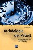 Archäologie der Arbeit (Mängelexemplar)