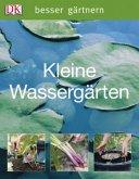 besser gärtnern - Kleine Wassergärten (Mängelexemplar)