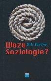 Wozu Soziologie? (Mängelexemplar)