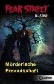 Mörderische Freundschaft / Fear Street Bd.51 (Mängelexemplar)