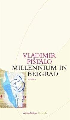 Millennium in Belgrad (Mängelexemplar) - Pistalo, Vladimir