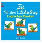Fit für den 1. Schultag - Logisches Denken (Mängelexemplar)