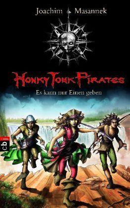 Buch-Reihe Honky Tonk Pirates von Joachim Masannek