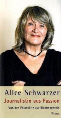 Journalistin aus Passion (Mängelexemplar) - Schwarzer, Alice