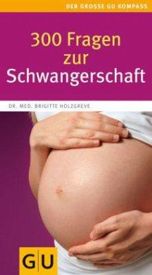 300 Fragen zur Schwangerschaft (Mängelexemplar)