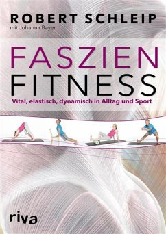 Faszien-Fitness (eBook, ePUB) - Schleip, Robert; Bayer, Johanna