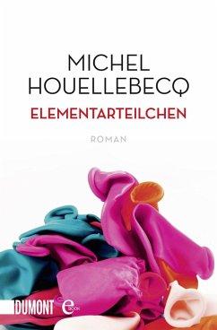Elementarteilchen (eBook, ePUB) - Houellebecq, Michel