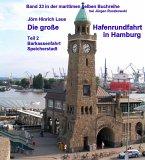 Die große Hafenrundfahrt in Hamburg - Teil 2 (eBook, ePUB)