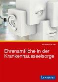 Ehrenamtliche in der Krankenhausseelsorge (eBook, PDF)