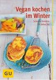 Vegan kochen im Winter (eBook, ePUB)