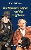 Der Brandner Kaspar und das ewig' Leben (eBook, ePUB)