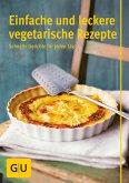 Einfache und leckere vegetarische Rezepte (eBook, ePUB)