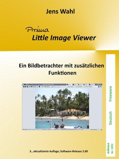 PRIMA Little Image Viewer - ein Bildbetrachter (eBook, ePUB) - Wahl, Jens