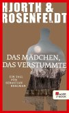 Das Mädchen, das verstummte / Sebastian Bergman Bd.4 (eBook, ePUB)