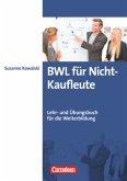 Erfolgreich im Beruf: BWL für Nicht-Kaufleute