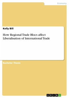 How Regional Trade Blocs affect Liberalisation of International Trade