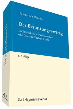 Der Bestattungsvertrag - Widmann, Hans-Joachim