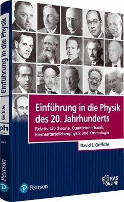 Einführung in die Physik des 20. Jahrhunderts - Griffiths, David J.