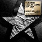 Alles Auf Anfang 2014-2004 (Premium Edition Doppel-CD und DVD)