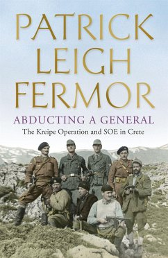 Abducting a General - Fermor, Patrick Leigh