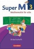 Super M 3. Schuljahr. Arbeitsheft Westliche Bundesländer