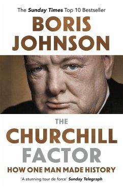 The Churchill Factor - Johnson, Boris