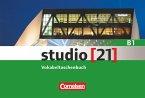 studio [21] Grundstufe B1: Gesamtband. Vokabeltaschenbuch