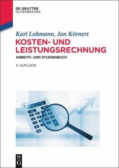 Kosten- und Leistungsrechnung - Lohmann, Karl; Körnert, Jan