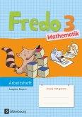 Fredo Mathematik Ausgabe B 3. Jahrgangsstufe für Bayern
