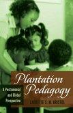 Plantation Pedagogy