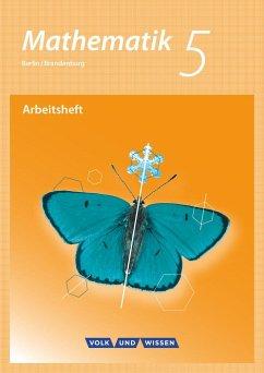 Mathematik 5. Schuljahr. Arbeitsheft mit eingelegten Lösungen. Grundschule Berlin/Brandenburg