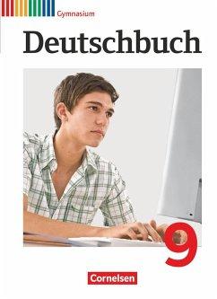 Deutschbuch 9. Schuljahr Schülerbuch. Gymnasium Allgemeine Ausgabe