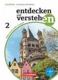 Entdecken und Verstehen 02: 7./8. Schuljahr. Differenzierende Ausgabe Nordrhein-Westfalen. Vom Zeitalter der Entdeckungen bis zum Ersten Weltkrieg