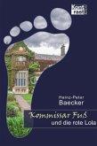 Kommissar Fuß und die rote Lola / Hunsrück-Krimi-Reihe Bd.15