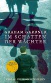 Im Schatten der Wächter (eBook, ePUB)