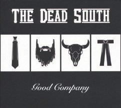 Good Company - Dead South,The