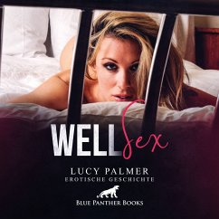 WellSex / Erotik Audio Story / Erotisches Hörbuch (MP3-Download) - Palmer, Lucy