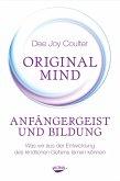 Original Mind - Anfängergeist und Bildung (eBook, ePUB)
