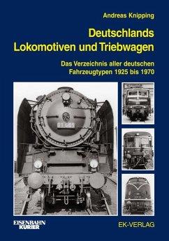 Deutschlands Lokomotiven und Triebwagen - Knipping, Andreas