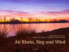 An Rhein, Sieg und Wied - Büllesbach, Alfred; Klein, Michael